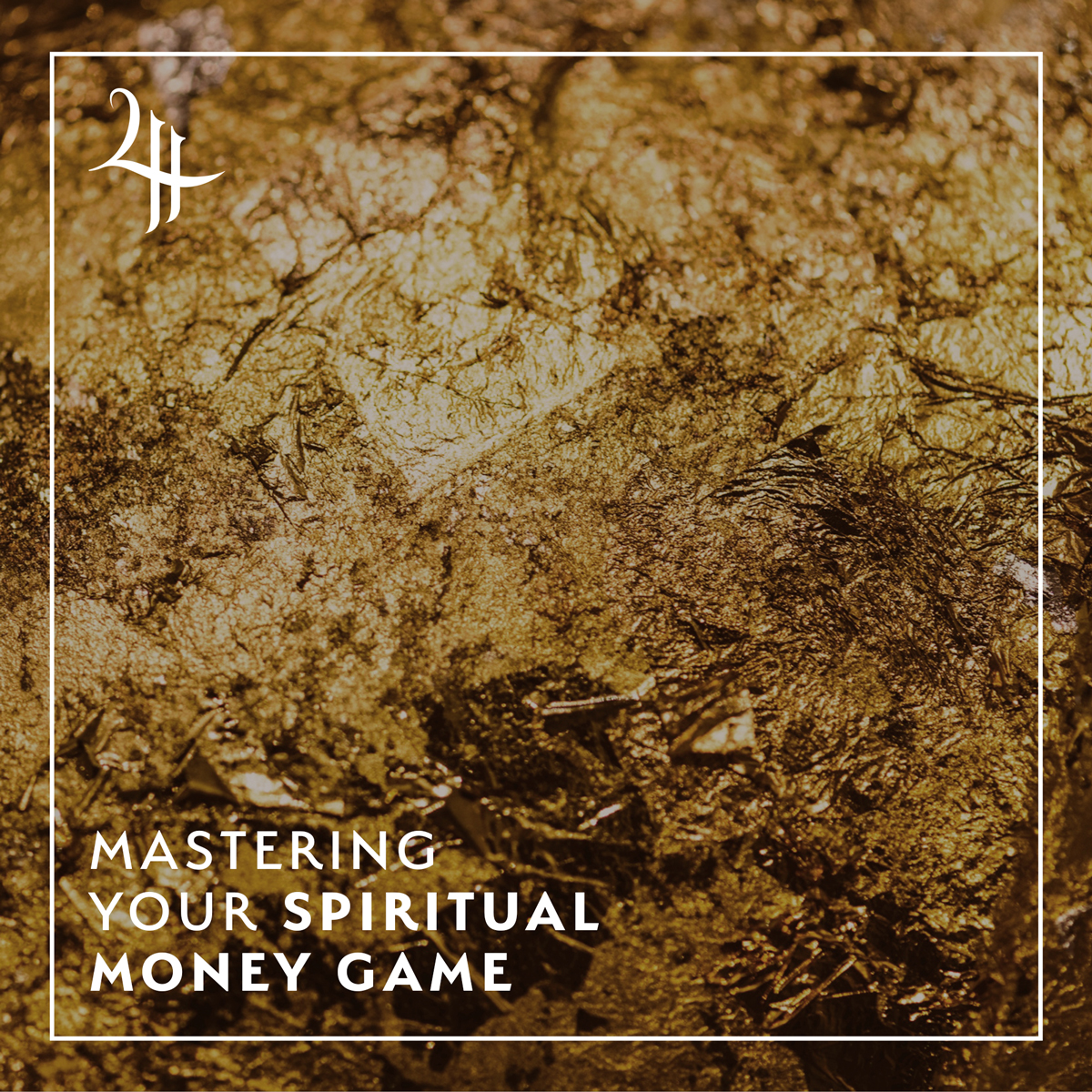 Mastering Your Spiritual Money Game (Course)