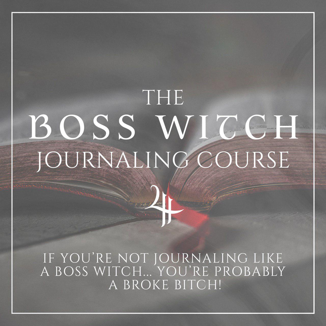 The Boss Witch Journaling Course