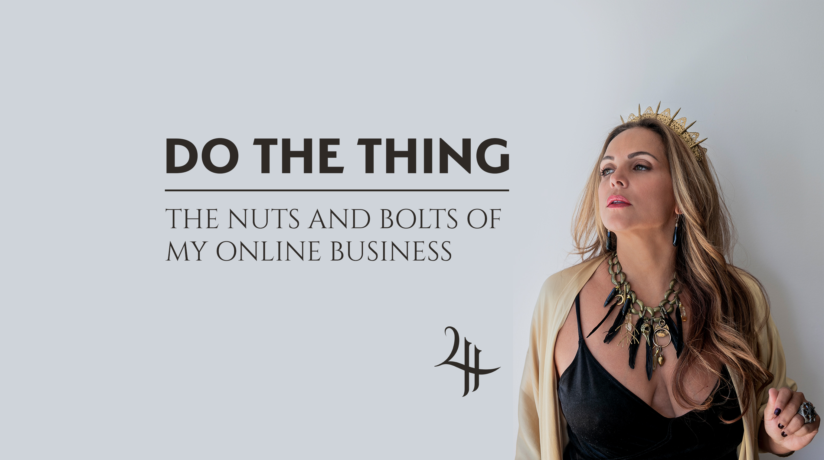 Do The Thing: The Nuts and Bolts of my Online Business