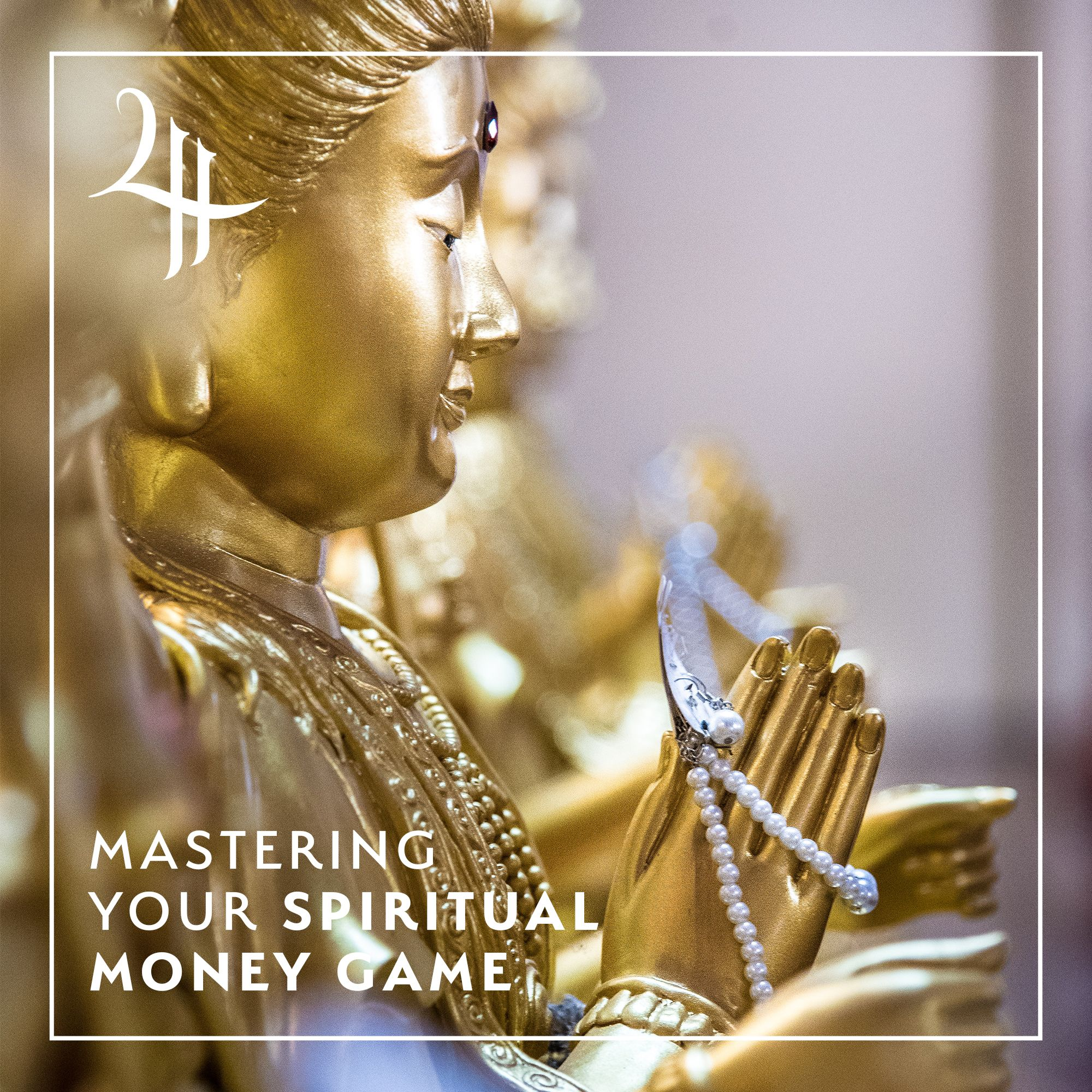 Mastering Your Spiritual Money Game Masterclass